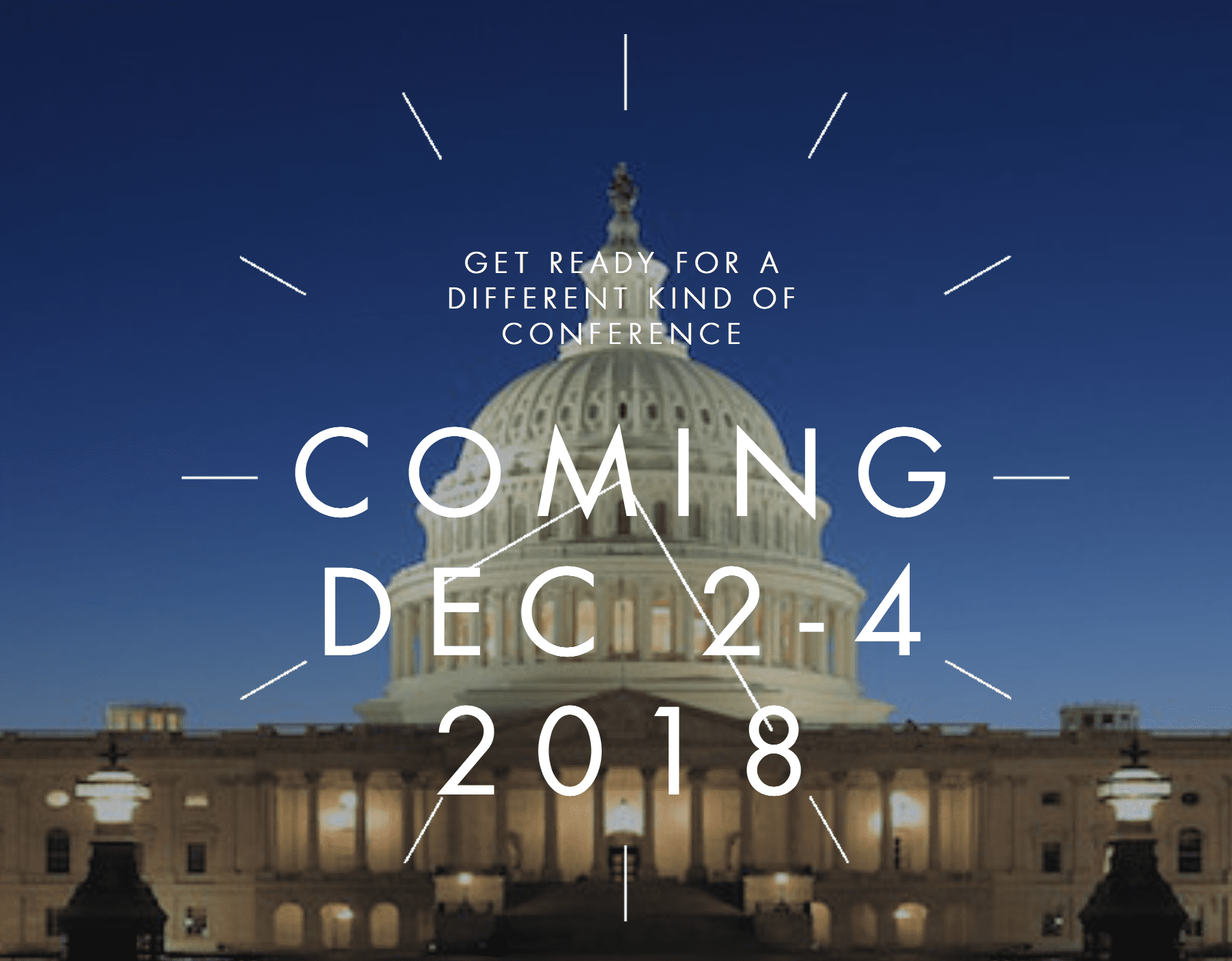 Get read for a different kind of conference coming dec 2-4 2018